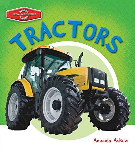 9781682970010: Tractors (Mega Machines)