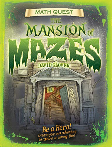9781682970089: Mansion of Mazes: Be a hero! Create your own adventure to capture a cunning thief (Math Quest)