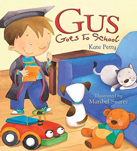 9781682970126: Storytime: Gus Goes to School