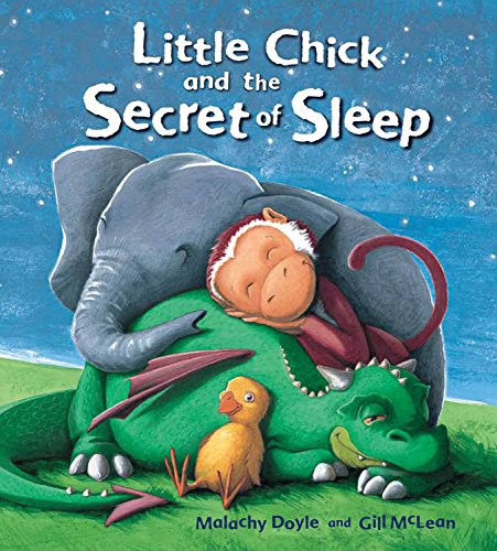 9781682970140: Little Chick and The Secret of Sleep (Storytime)