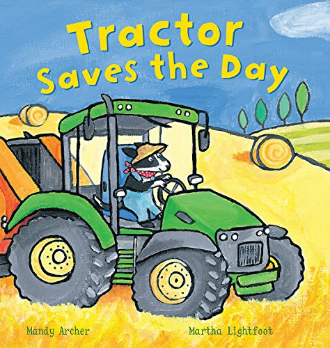 9781682970454: Tractor Saves the Day (Busy Wheels)