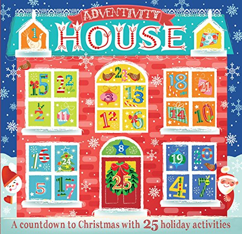 9781682970553: Adventivity House: A Countdown To Christmas With 25 Holiday Activities