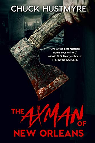 9781682995488: The Axman of New Orleans