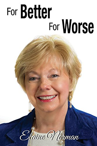 For Better For Worse: Elaine Norman