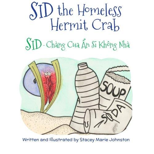 9781683040194: Sid the Homeless Hermit Crab: Sid - Chang Cua An Si Khong Nha : Babl Children's Books in Vietnamese and English (Vietnamese Edition)