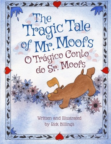 9781683040224: The Tragic Tale of Mr. Moofs: O Trágico Conto do Sr. Moofs : Babl Children's Books in Portuguese and English (Portuguese Edition)