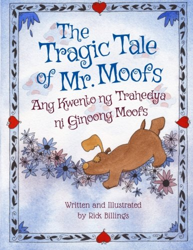 9781683040248: The Tragic Tale of Mr. Moofs: Tagalog & English Dual Text (Tagalog Edition)