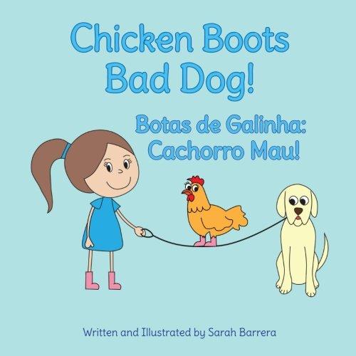 9781683040347: Chicken Boots: Bad Dog!: Botas de Galinha: Cachorro Mau! : Babl Children's Books in Portuguese and English (Portuguese Edition)