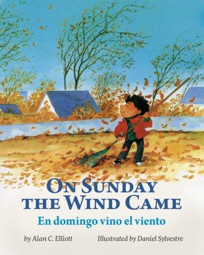 9781683041795: On Sunday the Wind Came / En domingo vino el viento: Babl Children's Books in Spanish and English