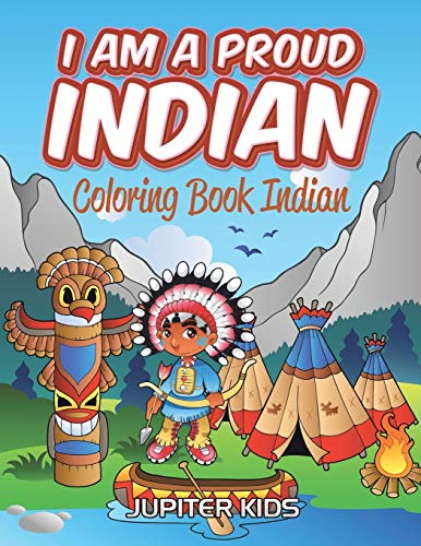 9781683052449: I Am A Proud Indian: Coloring Book Indian