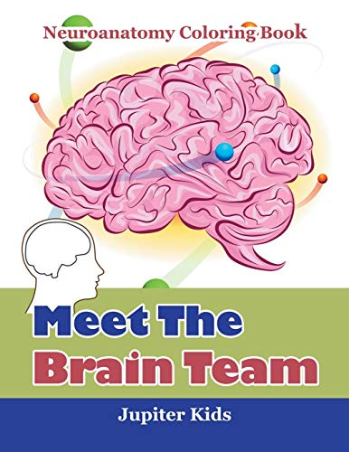 9781683052838: Meet The Brain Team: Neuroanatomy Coloring Book ...