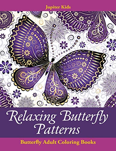 9781683053149: Relaxing Butterfly Patterns: Butterfly Adult Coloring Books