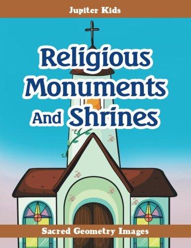 Religious Monuments And Shrines: Sacred Geometry Books: Jupiter Kids