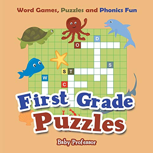 First Grade Puzzles: Word Games, Puzzles and Phonics Fun: Baby Professor