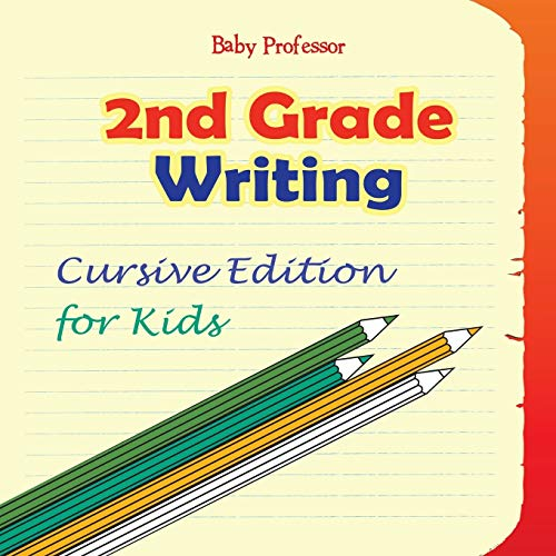 9781683055532: 2nd Grade Writing: Cursive Edition for Kids
