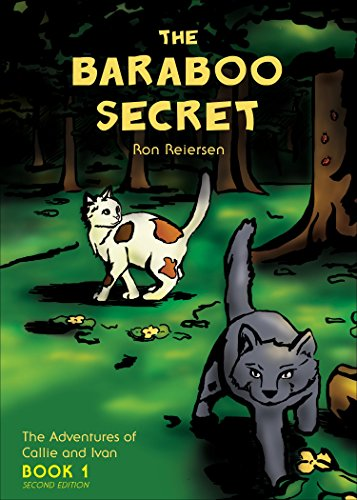 9781683191100: The Baraboo Secret - Second Edition: Book I: The Adventures of Callie and Ivan