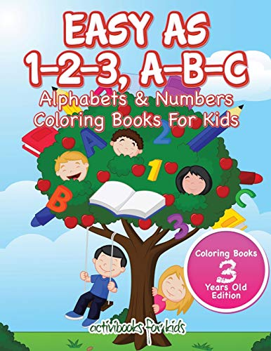 9781683211198: Easy As 1-2-3, A-B-C: Alphabets & Numbers Coloring Books For Kids - Coloring Books 3 Years Old Edition