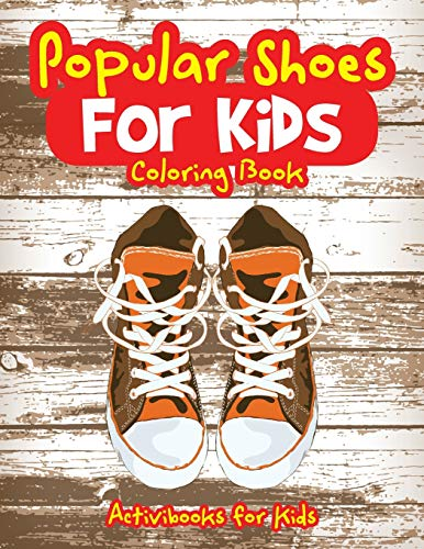 9781683211969: Popular Shoes For Kids Coloring Book
