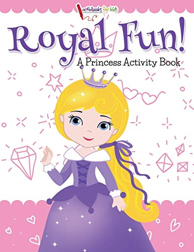 9781683214212: Royal Fun! Princess Activity Book