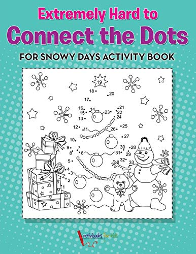 9781683214922: Extremely Hard to Connect the Dots for Snowy Days Activity Book Book