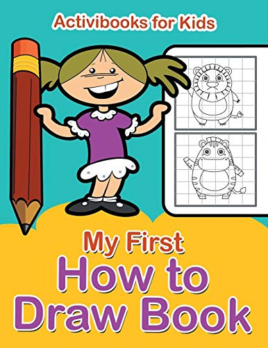 9781683215554: My First How to Draw Book