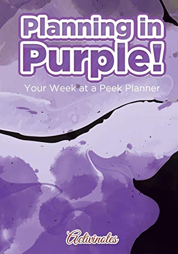 9781683216070: Planning in Purple! Your Week at a Peek Planner