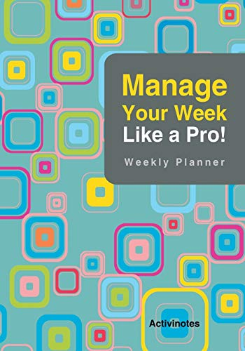 9781683216087: Manage Your Week Like a Pro : Weekly Planner