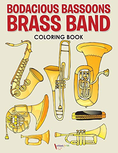 9781683217596: Bodacious Bassoons Brass Band Coloring Book