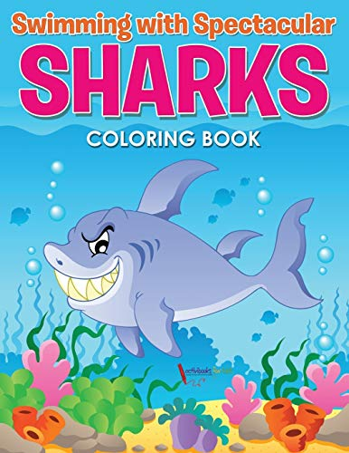 9781683218197: Swimming with Spectacular Sharks Coloring Book