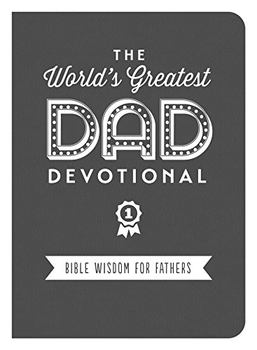 The World's Greatest Dad Devot