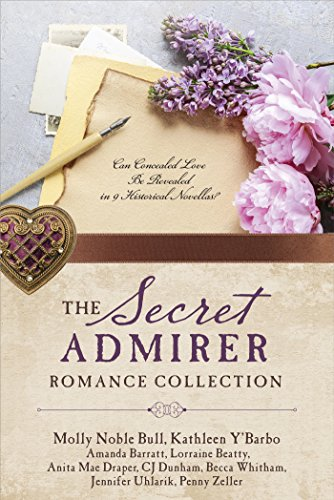 9781683221753: The Secret Admirer Romance Collection: Can Concealed Love Be Revealed in 9 Historical Novellas?