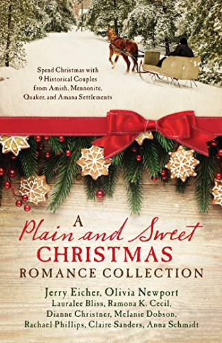 9781683222071: A Plain and Sweet Christmas Romance Collection: Spend Christmas with 9 Historical Couples from Amish, Mennonite, Quaker, and Amana Settlements