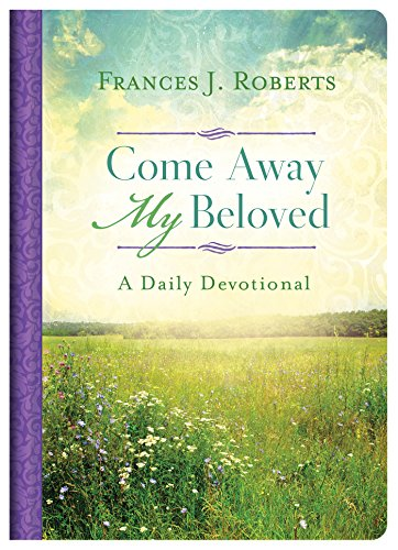 9781683224822: Come Away My Beloved Daily Devotional