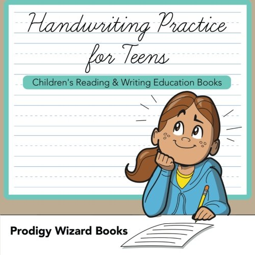 Handwriting Practice for Teens : Children's Reading & Writing Education Books: Prodigy ...