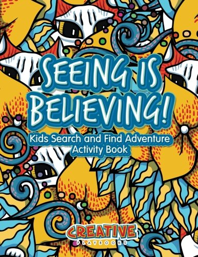 9781683234043: Seeing Is Believing! Kids Search and Find Adventure Activity Book
