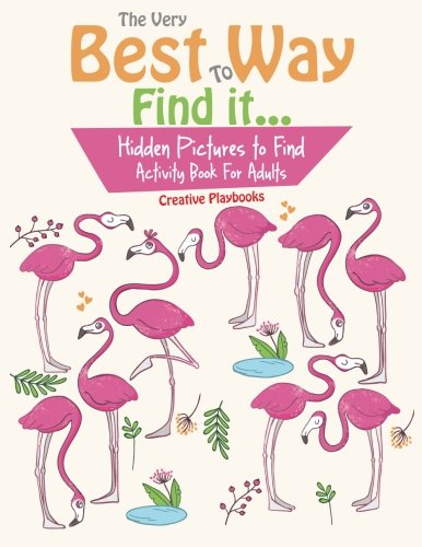 9781683234371: The Very Best Way To Find it...Hidden Pictures to Find Activity Book For Adults