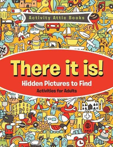 9781683234418: There It Is! Hidden Pictures to Find Activities for Adults