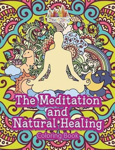 9781683235781: The Meditation and Natural Healing Coloring Book