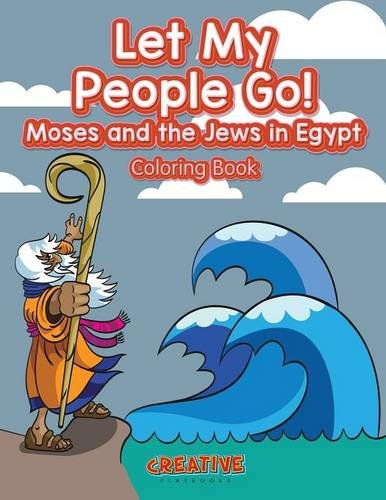 9781683237754: Let My People Go! Moses and the Jews in Egypt Coloring Book