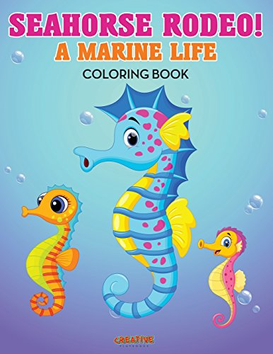 9781683237990: Seahorse Rodeo! A Marine Life Coloring Book