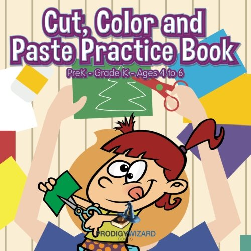 9781683239123: Cut, Color and Paste Practice Book | PreK–Grade K - Ages 4 to 6