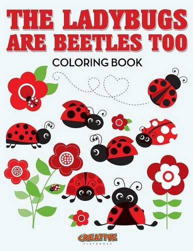 9781683239369: The Ladybugs Are Beetles Too Coloring Book