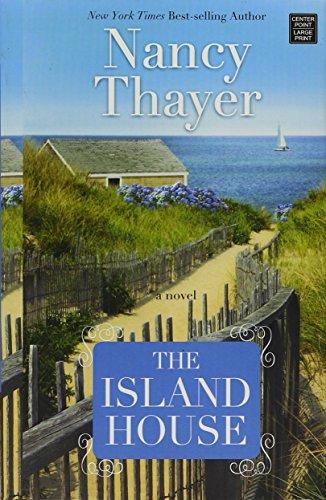 The Island House (Library Binding): Nancy Thayer