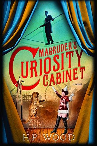 Magruder's Curiosity Cabinet: H. P. Wood