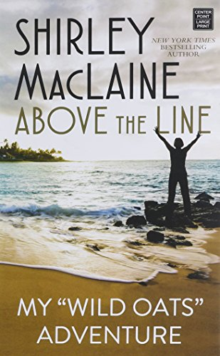 Above the Line (Library Binding): Shirley MacLaine