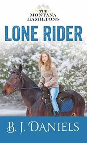 Lone Rider: B. J. Daniels
