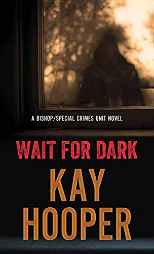 9781683241591: Wait for Dark (Bishop/Special Crimes Unit)