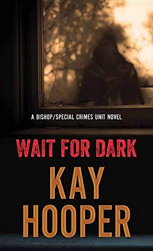 9781683241591: Wait for Dark (Bishop/Special Crimes Unit)