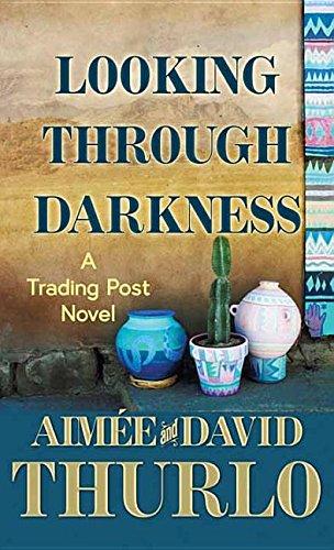 Looking Through Darkness: Aimée Thurlo, David
