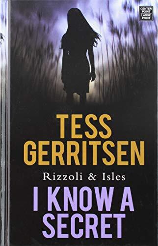 I Know a Secret: Tess Gerritsen